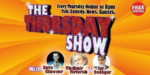 The Thursday Show - Live and Online