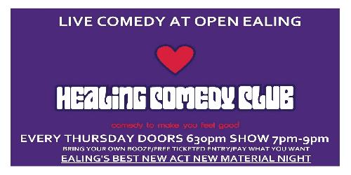Healing Comedy Club, at OPEN Ealing