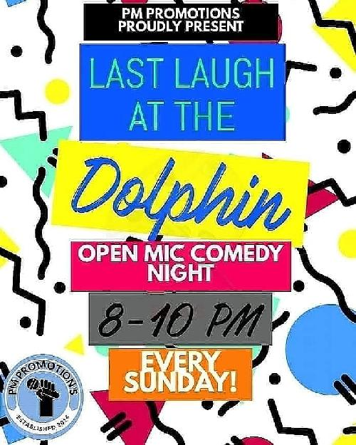 The Last Laugh at the dolphin 22/9