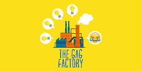 The Gag Factory (a pro new material night)